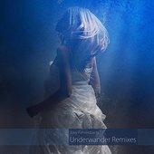 Underwander (The Last Atlant Remix)