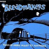 (I'm your) Breadmaker
