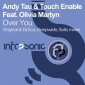 Andy Tau & Touch Enable feat. Olivia Martyn