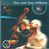 Huw & Tony Williams