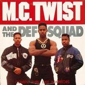 MC Twist & The Def Squad
