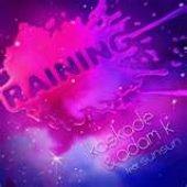 Kaskade & Adam K feat. SunSun