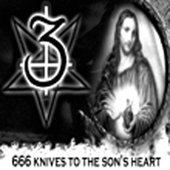 666 Knives to the Son's Heart