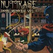 Nuttkase - Dope Remixes