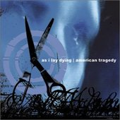 As I Lay Dying/American Tragedy - Split