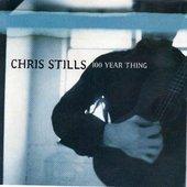 Chris stills : 100 year thing