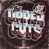 Alan Braxe and Friends - The Upper Cuts