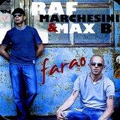 Raf Marchesini & Max B