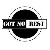 Got No Rest