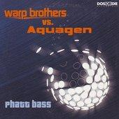 Warp Brothers vs. Aquagen