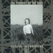 The Tyranny of the Beat: Original Soundtracks From the Grey Area