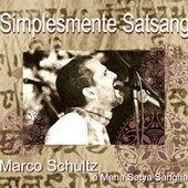 Marco Shultz E Maha Satya Sangha