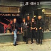 Streetheart - Drugstore Dancer