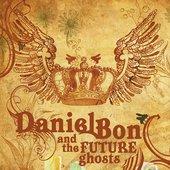 Daniel Bon & The Future Ghosts