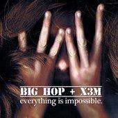 Big Hop & X3M