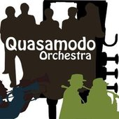 The Quasamodo Orchestra