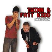 Twinn & Fatt Kidd
