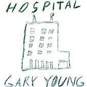 Gary Young's Hospital