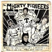 The Mighty Pioneers
