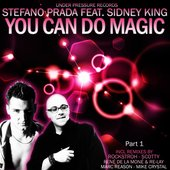 You Can Do Magic Part 1 (feat. Sidney King)