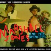 Marshall Jones and the Spinoffs