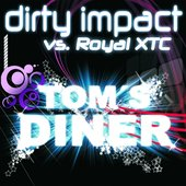 Dirty Impact Vs. Royal XTC