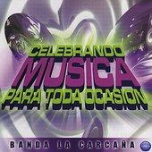 Celebrando Musica Para Toda Occasion
