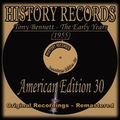 Tony Bennett - The Early Years (1955) (feat. The Percy Faith Orchestra) [History Records - American Edition 30 - Remastered]