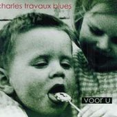 Charles Travaux Blues