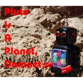 Pluto Is A Planet, Damnet
