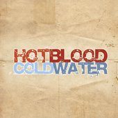 Hot Blood Cold Water