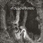 <followdark>