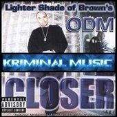 ODM -Closer