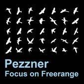 Focus On Freerange: Pezzner