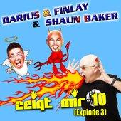Darius & Finlay & Shaun Baker