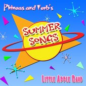 Phineas and Ferb's Summer Songs