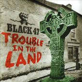Trouble in the Land