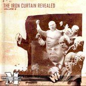 The Iron Curtain Revealed Volume 2
