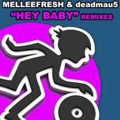 Hey Baby - Burufunks Dirty Mackin Remix