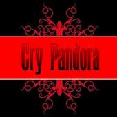 Cry Pandora