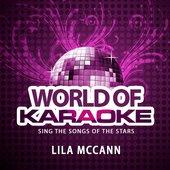 World of Karaoke, Vol. 152: The Best Songs of Lila McCann (Originally Performed By Lila McCann)