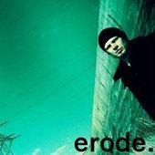 Erode.