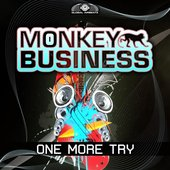 Monkey Business / Global Airbeatz / One More Try