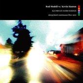 Rod Modell w/ Kevin Hanton - Illuminati Audio Science
