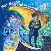 Miss Megoo & The Yahman All-Stars