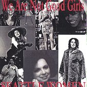 We Are Not Good Girls