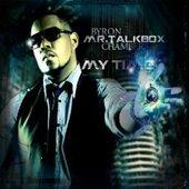 """Byron """"Mr Talkbox"""" Chambers"""