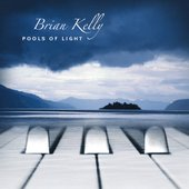 Brian Kelly - Pools of Light - album cover
