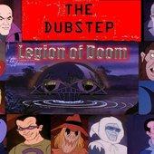 Dubstep Legion of Doom