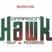 Garrison Hawk with Sly & Robbie